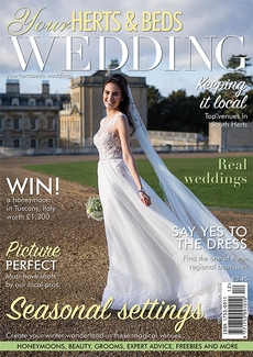 Your Herts and Beds Wedding magazine, Issue 77