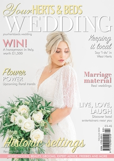 Your Herts and Beds Wedding magazine, Issue 78