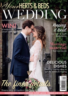 Your Herts and Beds Wedding magazine, Issue 79