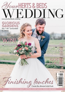 Your Herts and Beds Wedding magazine, Issue 87